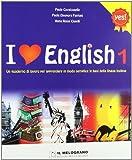 I love english. Le regole semplici per apprendere la lingua inglese. Per la Scuola media: 1 (Serie Equal)