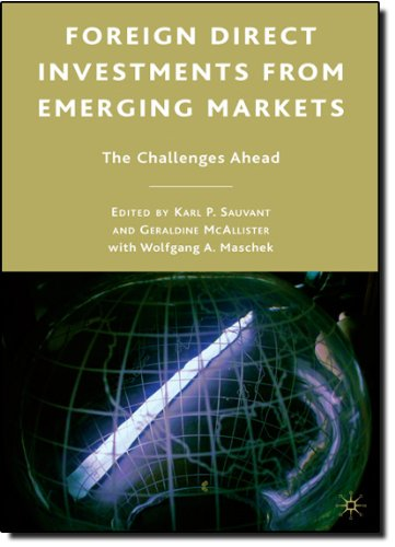 Foreign Direct Investments From Emerging Markets: The Challenges Ahead