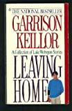 Leaving Home (0140117644) by Keillor, Garrison