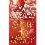 Show No Mercy | Cindy Gerard