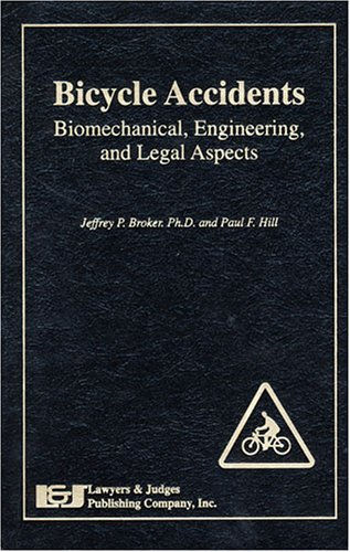 Bicycle Accidents: Biomedical, Engineering and Legal Aspects
