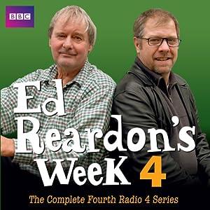 Ed Reardon's Week: The Complete Fourth Series Radio/TV Program