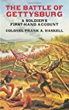 Frank A. Col. Haskel The Battle of Gettysburg: A Soldier's First-Hand Account (Civil War)