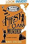 First Class Murder: A Murder Most Unl...