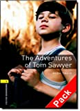 The Adventures of Tom Sawyer [With CD (Audio)] (Oxford Bookworms Library Classics: Stage 1) (0194788687) by Twain, Mark