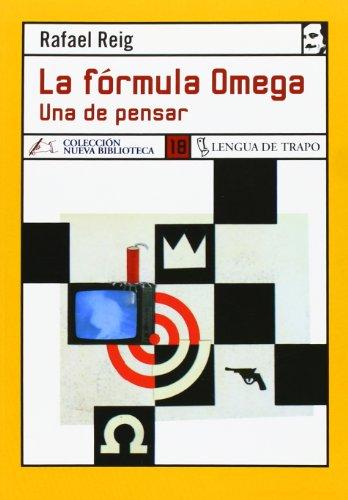 La Fórmula Omega: Una De Pensar