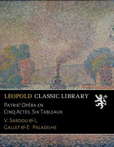 patrie-opera-en-cinq-actes-six-tableaux