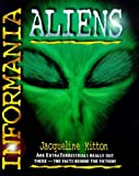 ALIENS (INFORMANIA) (0744528925) by JACQUELINE MITTON