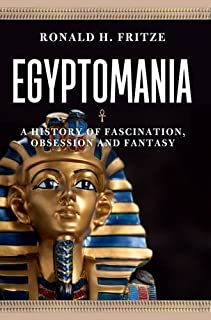 Book Cover: Egyptomania: A History of  Fascination, Obsession and Fantasy