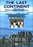 img - for The Last Continent: Discovering Antarctica book / textbook / text book