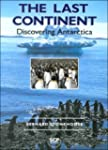 The Last Continent: Discovering Antar...