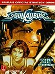 Soul Calibur: Official Strategy Guide...
