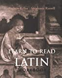 Learn to Read Latin Workbook (0300101945) by Andrew Keller