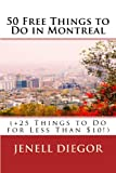 50 Free Things to Do in Montreal (+25 Things to Do for Less Than $10!) (Budget Destination Canada)