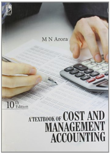 A Textbook of Cost and Management Accounting