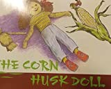 img - for The Corn Husk Doll book / textbook / text book