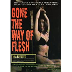 Gone The Way of Flesh