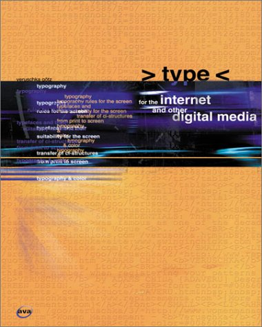 Type for the Internet and Other Digital Media (E-Design)