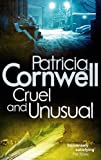 Patricia Cornwell Cruel And Unusual (Scarpetta Novels)