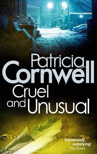 Cruel and Unusual (Scarpetta Novels)