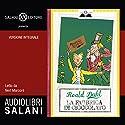 La fabbrica di cioccolato Hörbuch von Roald Dahl Gesprochen von: Neri Marcorè