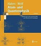 img - for Atom- und Quantenphysik: Einf????hrung in die experimentellen und theoretischen Grundlagen (Springer-Lehrbuch) (German Edition) by Hermann Haken (2012-12-16) book / textbook / text book