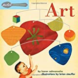 Petit Connoisseur: Art (1582461031) by Salmansohn, Karen