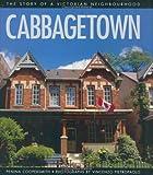 Cabbagetown: The Story of a Victorian Neighbourhood