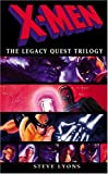 X-Men: The Legacy Quest Trilogy Omnibus (0743493400) by Lyons, Stephen