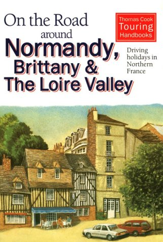 On the Road Around Normandy, Brittany and Loire Valley
