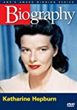 Biography: Katharine Hepburn (A&E Archives)