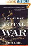 The First Total War: Napoleon's Europ...