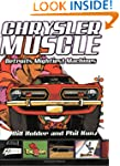 Chrysler Muscle: Detroit's Mightiest...