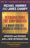 Reengineering the Corporation: A Manifesto for Business Revolution (1857880978) by Hammer, Michael