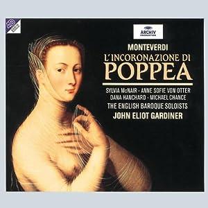 Monteverdi - L'incoronazione di Poppea / McNair, von Otter, Hanchard, Chance; Gardiner