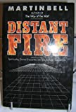 Distant Fire (0060607688) by Bell, Martin
