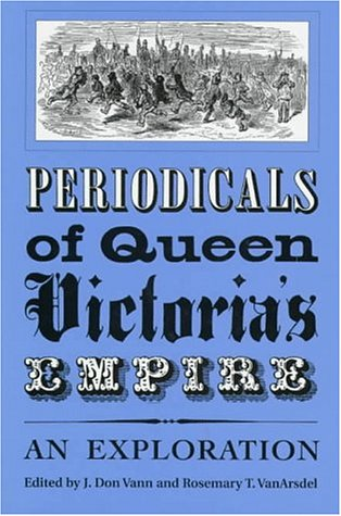 Periodicals of Queen Victoria's Empire: An Exploration