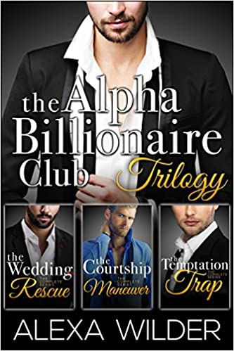 99¢ - The Alpha Billionaire Club Trilogy