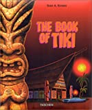 echange, troc Sven A. Kirsten - The Book of Tiki. The Cult of Polynesian Pop in Fifties America