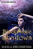 Black Magic Shadows (Discord Jones Book 5)