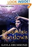 Black Magic Shadows (Discord Jones Urban Fantasy Series Book 5)