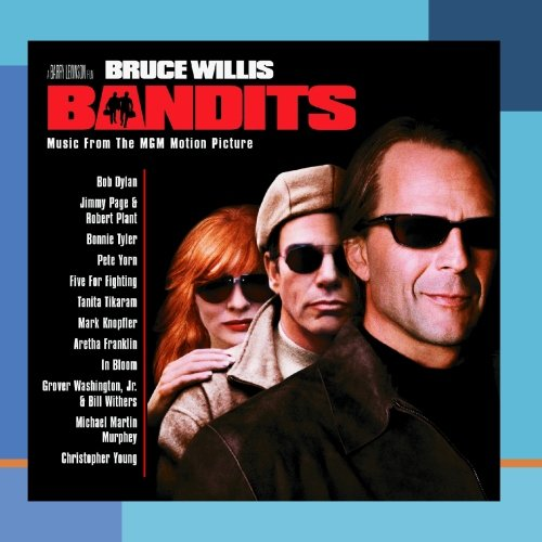 Bandits by Bandits (Motion Picture Soundtrack), Christopher Young, Bob Dylan, Bonnie Tyler and Michael Martin Murphey