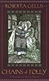 Chains of Folly: A Magdalene la Batarde Mystery