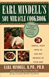 Earl Mindell's Soy Miracle Cookbook (0684826070) by Mindell, Earl