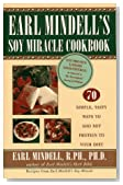 Earl Mindell's Soy Miracle Cookbook