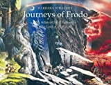 Barbara Strachey Journeys of Frodo: An Atlas of J. R. R. Tolkien's The Lord of the Rings: Atlas of J.R.R.Tolkien's