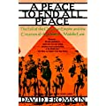Peace to End All Peace: The Fall of the Ottoman Empire and the Creation of the Modern Middle East: Creating the Modern Middle East, 1914-1922