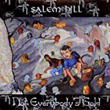 Not Everybodys Gold By Salem Hill (2000-10-30)