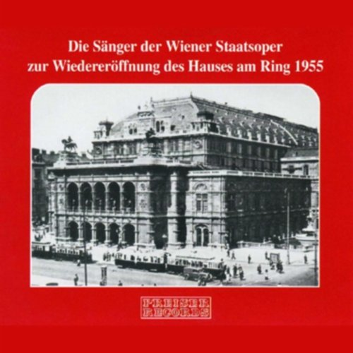 Reopening of the Vienna State Opera by Reopening of the Vienna State Opera-1955