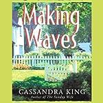 Making Waves | Cassandra King